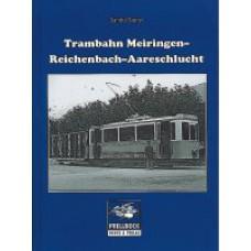 Trambahn Meiringen-Reichenbach-Aareschlucht